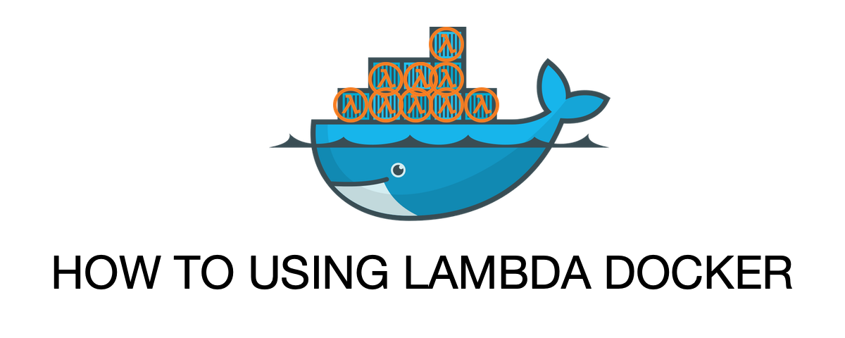 ทดสอบ AWS Lambda Function บนเครื่องตัวเอง ด้วย Lambda Docker